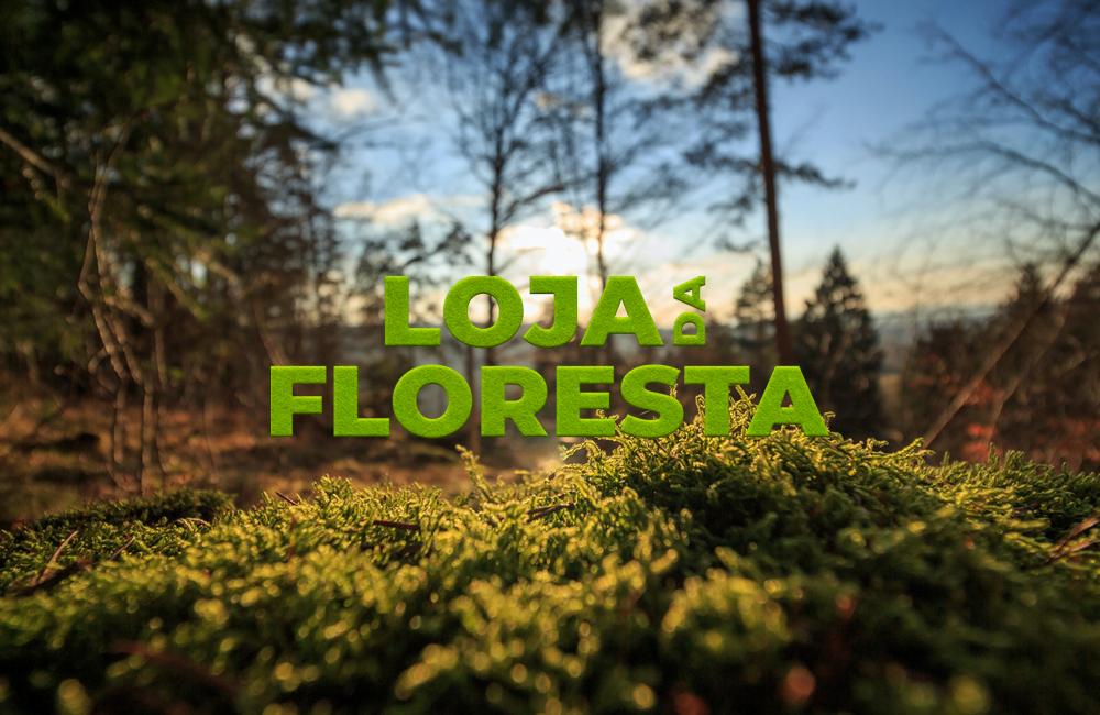 Loja da Floresta